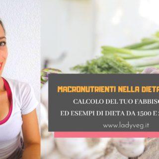 Macronutrienti dieta vegana