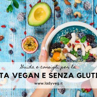 Dieta vegana senza glutine